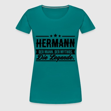 Herman Man Myte Legend Hermann - Dame premium T-shirt