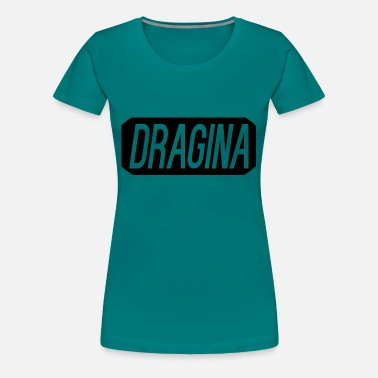 Swag Clothes Dragina Clothing - Women's Premium T-Shirt
