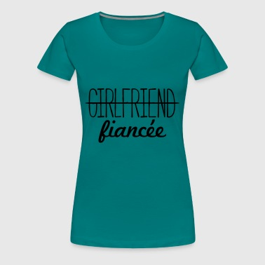 Girlfriend Fiancee - Women's Premium T-Shirt