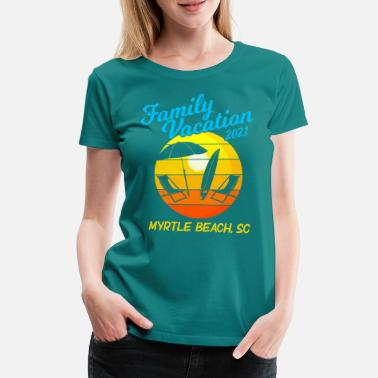 Familievakantie South Carolina 2021 Myrtle Beach - Vrouwen premium T-shirt
