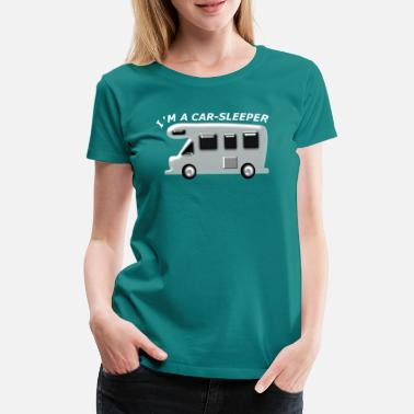 Motorhome Motorhome with white lettering I'M A CARSLEEPER - Women's Premium T-Shirt