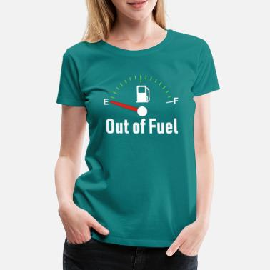 Combustible Sin combustible - Camiseta premium mujer