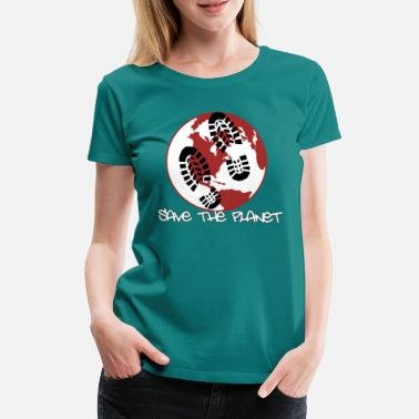 Save The Planet Save the planet - environmental protection - Women's Premium T-Shirt