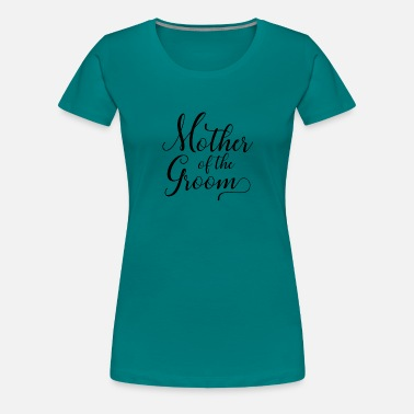Équipe Evg Mother Of The Groom - T-shirt Premium Femme