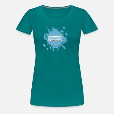 Vermin Adventure is out there, but so are bugs - Women's Premium T-Shirt