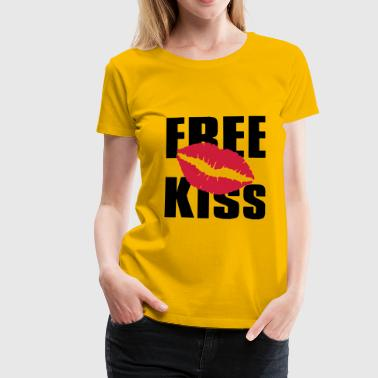 Free Kiss, Kissing is important - Women's Premium T-Shirt
