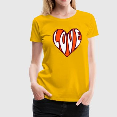LOVE, love, heart, heart, sex, love, marriage, friend, engagement, wedding, favourite, friend, kiss, - Premium-T-shirt dam