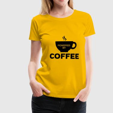 Powered By Coffee - Premium T-skjorte for kvinner