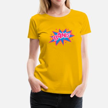 Comic BANG, Comic, Cartoon Style, Sprechblase, Boom, Fun - Frauen Premium T-Shirt