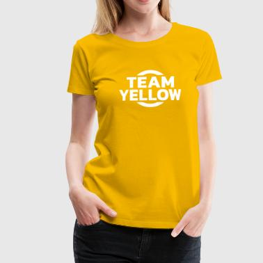 Team Yellow - Frauen Premium T-Shirt