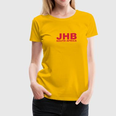 JHB, Johannesburg South Africa - Women's Premium T-Shirt
