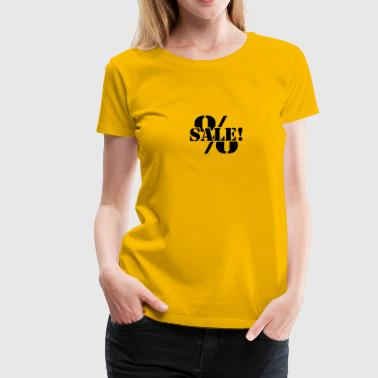 For sale sale reduced percentages - Women's Premium T-Shirt