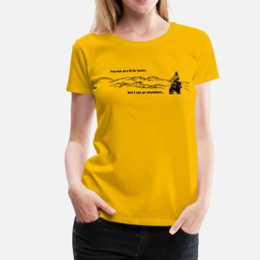 I can go anywhere - Frauen Premium T-Shirt