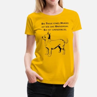 Hundehalter Tolles Treue Hunde mit Spruch T-Shirt / Chihuahua - Frauen Premium T-Shirt