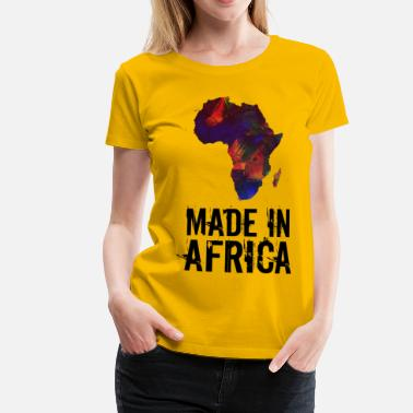 Africa Made In Africa / Africa - Women's Premium T-Shirt