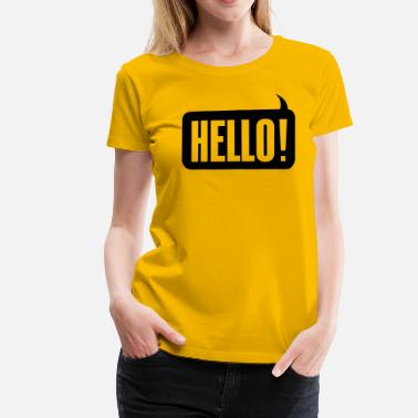 Hello! - Women's Premium T-Shirt
