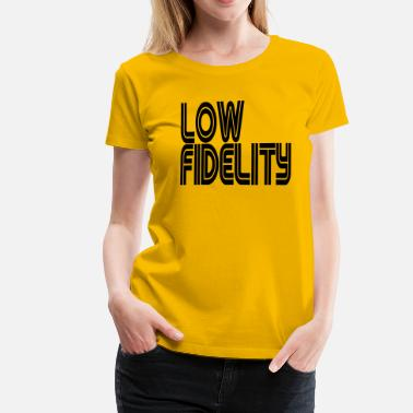 Fidel Low Fidelity - Women's Premium T-Shirt