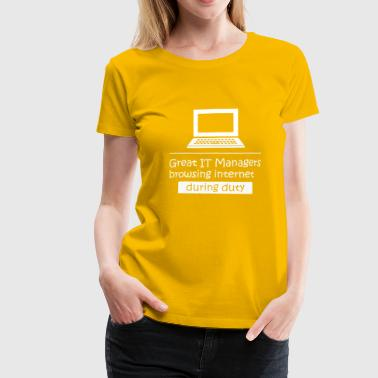 Program Manager IT Manager IT Computer IT Nerd Informatik Geek - Women's Premium T-Shirt