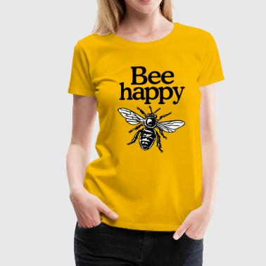 Apicoltore Apicoltori Apicoltura Bee Happy Beekeeper Quote Design (two-color) - Maglietta Premium da donna