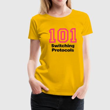Error 101 Switching Protocols - Frauen Premium T-Shirt