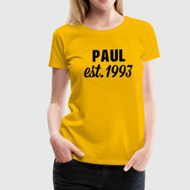 Paul est 1993 - Frauen Premium T-Shirt