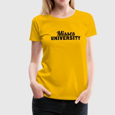 Misses University - Frauen Premium T-Shirt