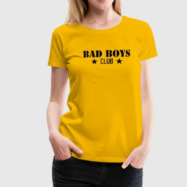 Bad Boys - Frauen Premium T-Shirt