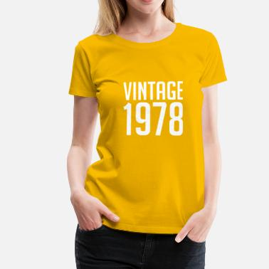 1978 Vintage 1978 40th Birthday | 40 Years Years Old 40 - T-shirt premium Femme