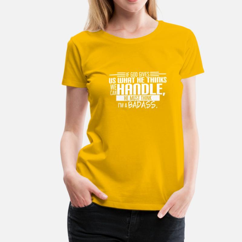 a951eaca je-suis-un-badass-drole-quote-gage-drole-t-shirt-premium-femme.jpg