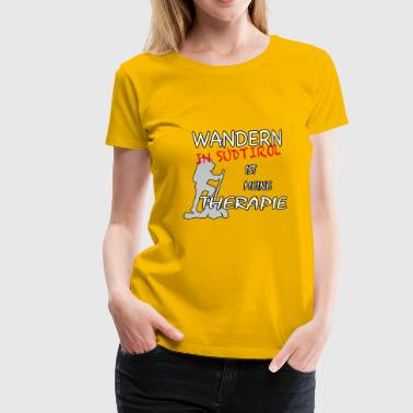 South Tyrolean Funny hiking design for South Tyrolean - Women's Premium T-Shirt