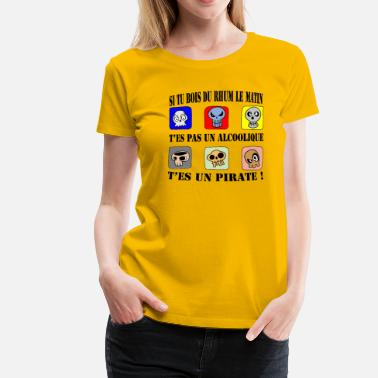Drinks Rum if you drink rum in the morning - Women's Premium T-Shirt