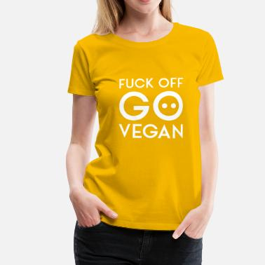 Fuck Pictogram FUCK OFF GO VEGAN white - Women's Premium T-Shirt