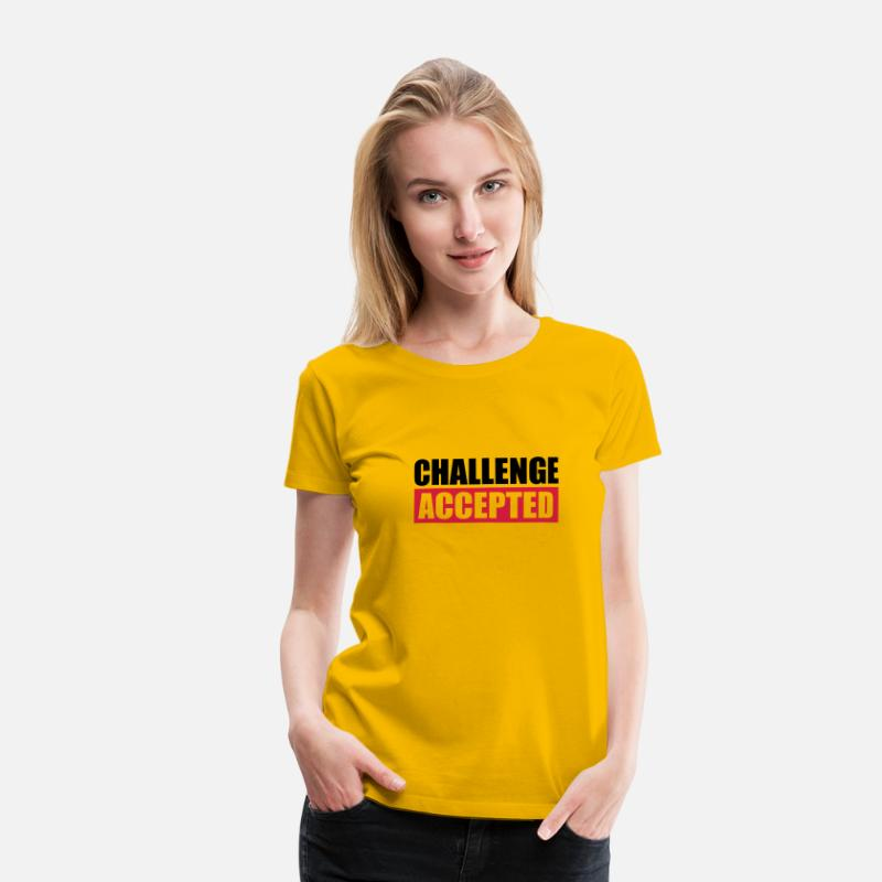 Challenge Accepted T-Shirts - Challenge Accepted Text Logo - Women's Premium T-Shirt sun yellow