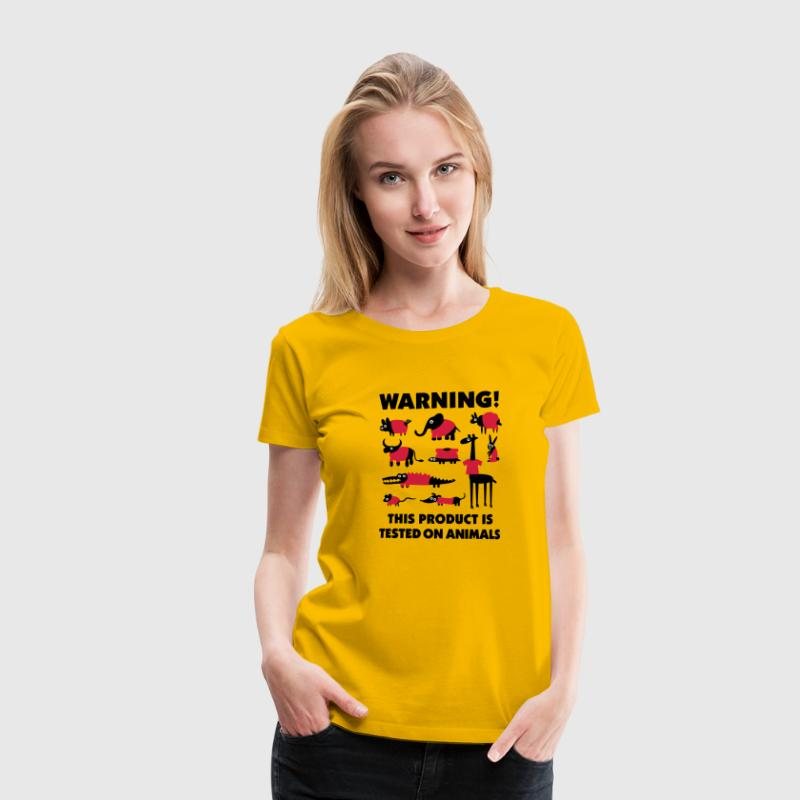 Warning this product is tested on animals 3clr - T-shirt Premium Femme