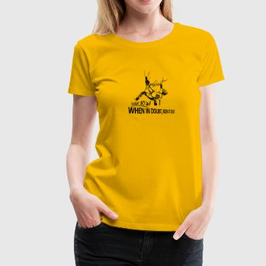 80s Climbing - when in doubt, run it out - Women's Premium T-Shirt