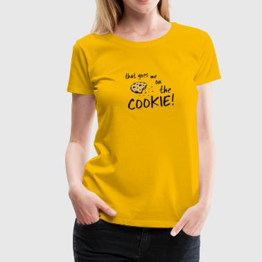 that's me on the biscuit cookie monster dinglish - Women's Premium T-Shirt