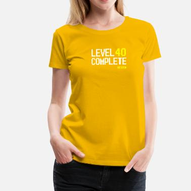 Level 40 Level 40 Complete Next - Vrouwen Premium T-shirt