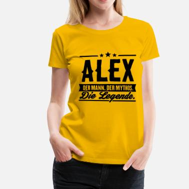 Alex Funny Man Myth Legend Alex - Women's Premium T-Shirt