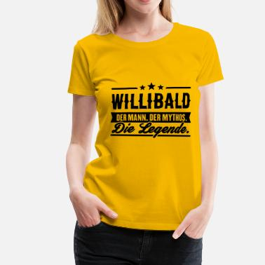 Mansdag Man Myth Legend Willibald - Premium-T-shirt dam