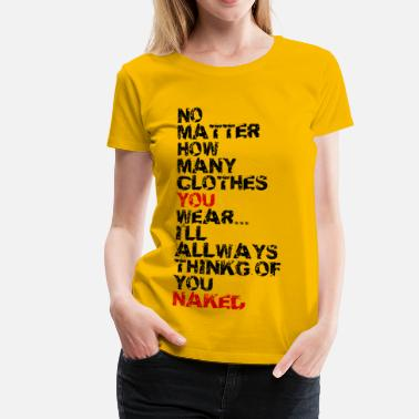 Naked Funny Naked - Frauen Premium T-Shirt