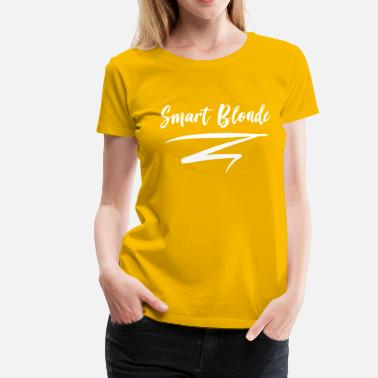 Smart Blonde Smart Blonde - Women's Premium T-Shirt