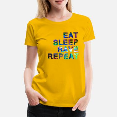 Sleep Eat Sleep Rave Repeat - Lasers - Women's Premium T-Shirt