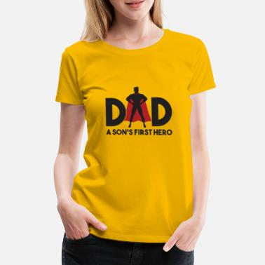 Father T Shirt Funny son's first superhero - Women's Premium T-Shirt