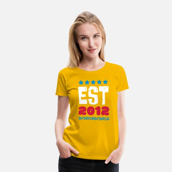 Established T-Shirts - EST 2012 - ESTABLISHED IN 2012 - Women's Premium T-Shirt sun yellow