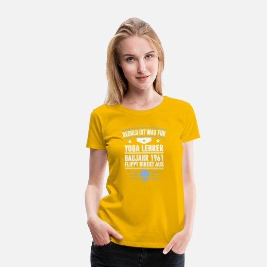 Birthday T-Shirts - YEAR 1961 - Women's Premium T-Shirt sun yellow