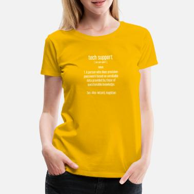 Förtrogen Teknisk Support - IT - Nerd - PC - datavetenskap - Premium T-shirt dam