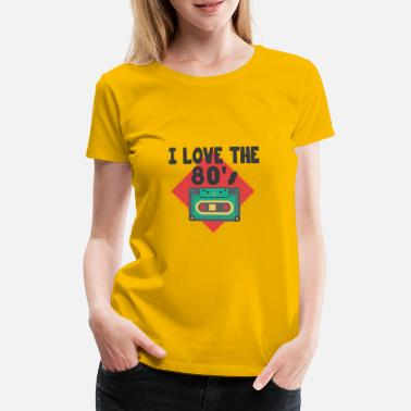 Retro I love the 80s retro gift cassette - Women's Premium T-Shirt