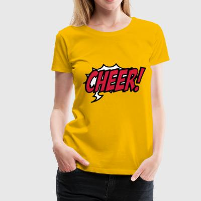 2541614 15934050 cheer6 - Frauen Premium T-Shirt