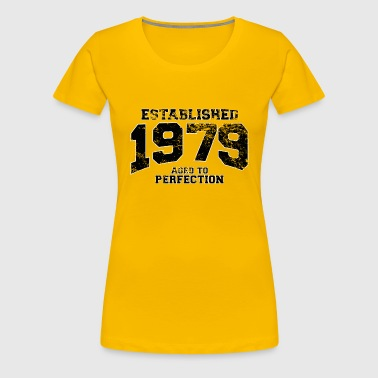 established 1979 - aged to perfection(fr) - T-shirt Premium Femme