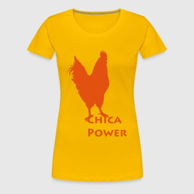 Chica Power - Frauen Premium T-Shirt